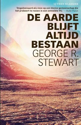 De aarde blijft altijd bestaan – George R. Stewart