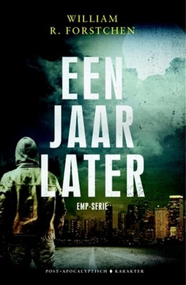 Een jaar later – William R. Forstchen