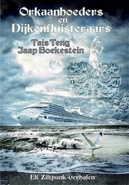 Orkaanhoeders en Dijkenfluisteraars – Tais Teng & Jaap Boekestein