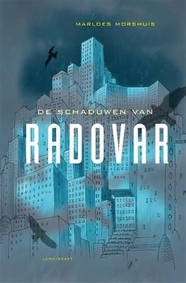 De schaduwen van Radovar – Marloes Morshuis