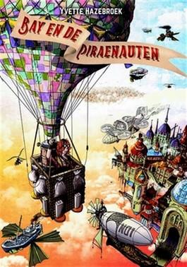 Bay en de Piraenauten – Yvette Hazebroek