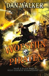 Woestijnpiraten – Dan Walker