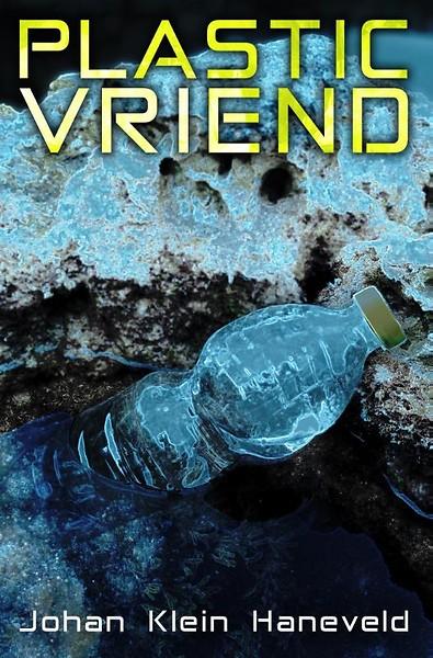Plastic vriend – Johan Klein Haneveld