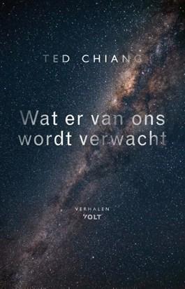 Wat er van ons wordt verwacht – Ted Chiang