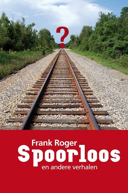 Spoorloos en andere verhalen – Frank Roger