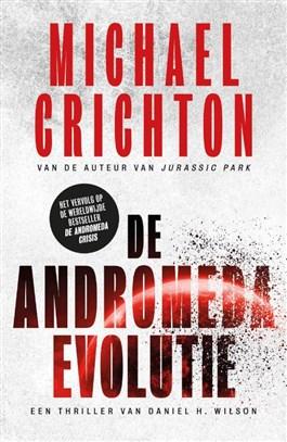 De Andromeda Evolutie – Michael Crichton en Daniel H. Wilson