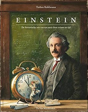 Einstein. De fantastische reis van een muis door ruimte en tijd – Torben Kuhlman