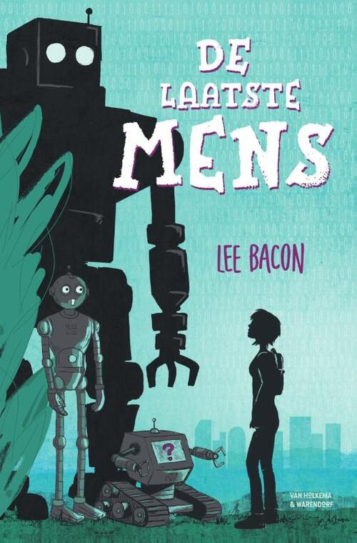De laatste mens – Lee Bacon