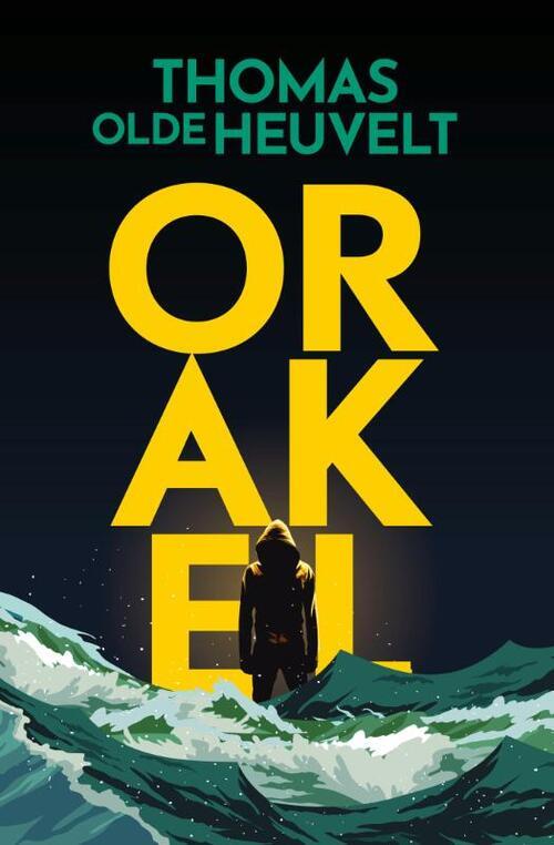 Orakel – Thomas Olde Heuvelt