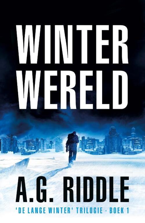 Winterwereld – A.G. Riddle (SF)